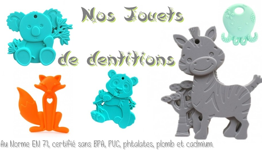 Nos jouets de dentitions